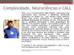 complexidade neuroci ncias e call
