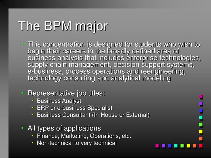 The bpm major