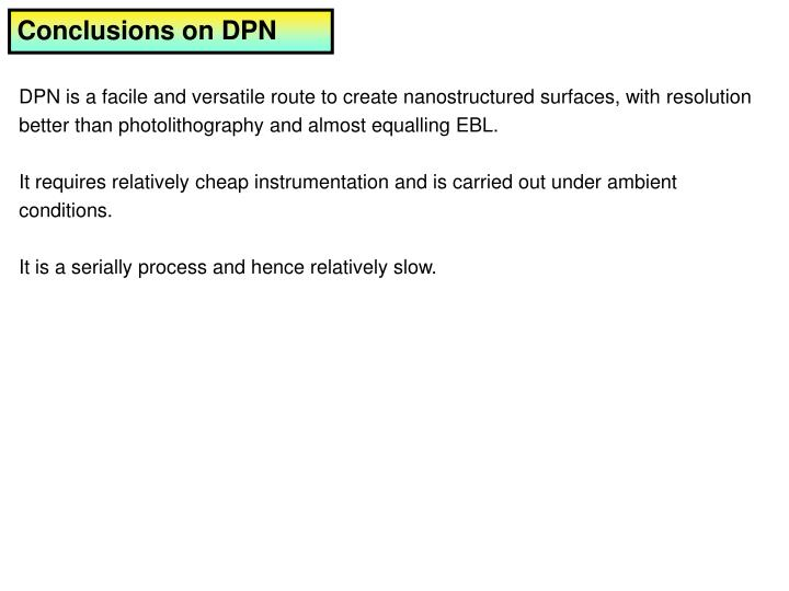Conclusions on DPN