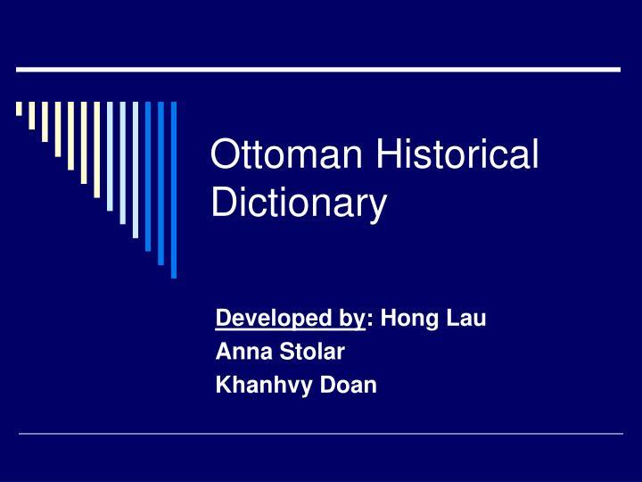 Ottoman Historical Dictionary