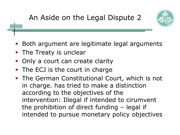 An Aside on the Legal Dispute 2