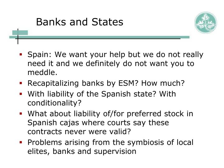 Banks and States