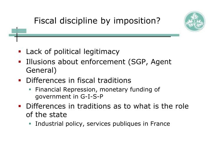 Fiscal discipline by imposition?