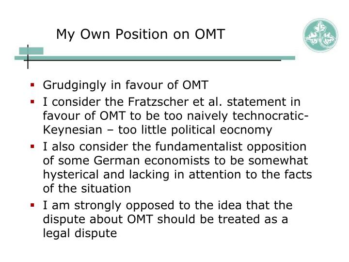 My Own Position on OMT