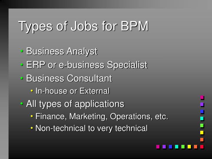 Types of Jobs for BPM