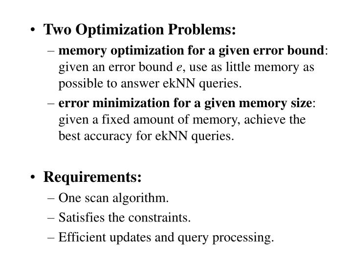 Two Optimization Problems: