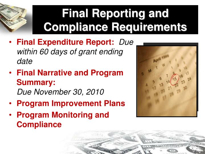 Final Reporting and Compliance Requirements