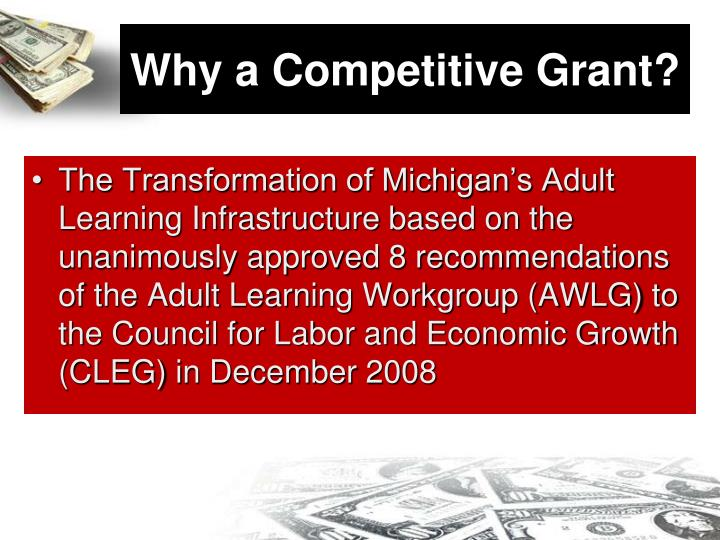 Why a Competitive Grant?