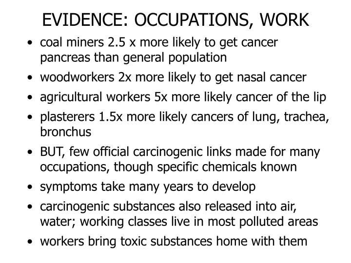 EVIDENCE: OCCUPATIONS, WORK