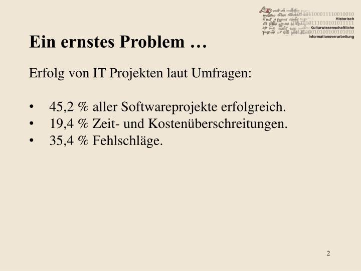 Ein ernstes Problem …