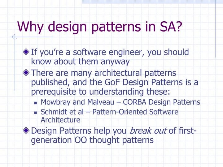 Why design patterns in SA?