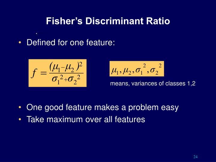 Fisher's Discriminant Ratio
