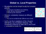 global vs local properties