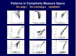 patterns in complexity measure space lin sep lin nonsep random