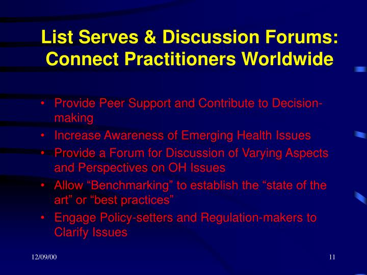 List Serves & Discussion Forums: Connect Practitioners Worldwide