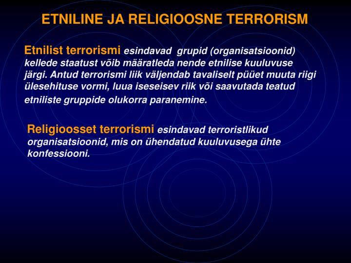 ETNILINE JA RELIGIOOSNE TERRORISM