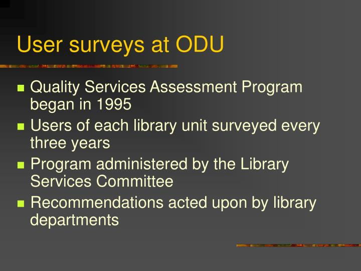 User surveys at odu