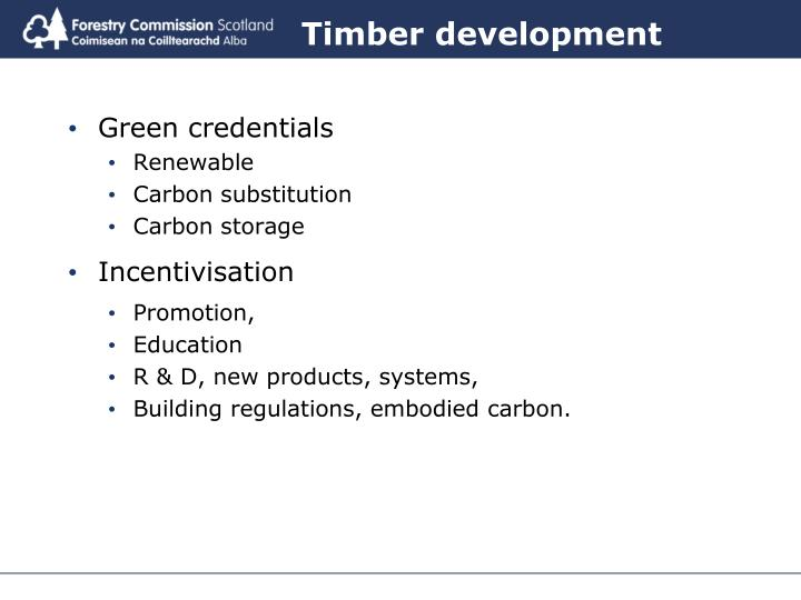 Timber development