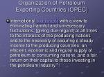 organization of petroleum exporting countries opec1