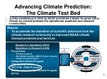 advancing climate prediction the climate test bed