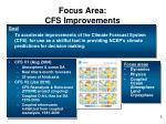 focus area cfs improvements