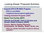 looking ahead proposed activities