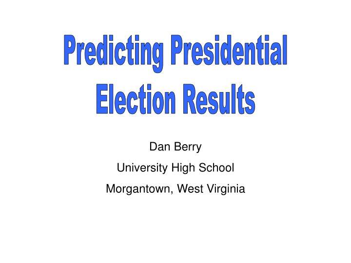 Predicting Presidential