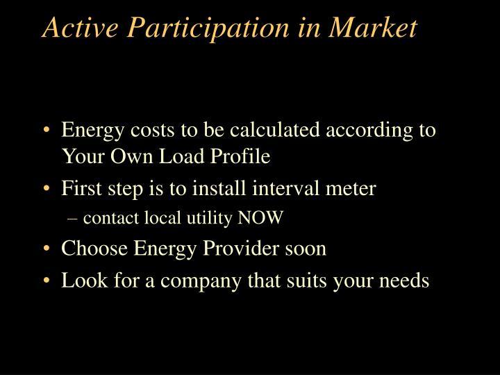 Active Participation in Market