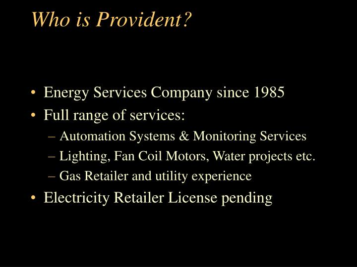Who is Provident?
