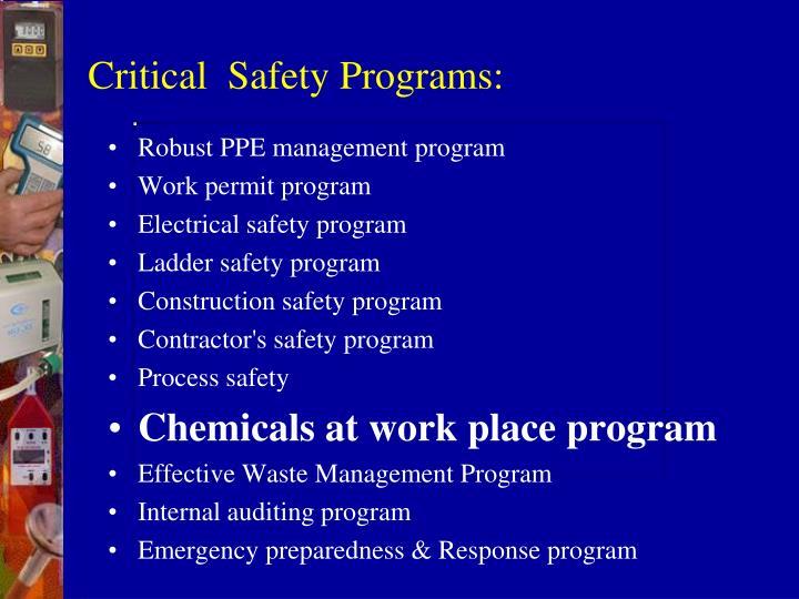 Critical  Safety Programs: