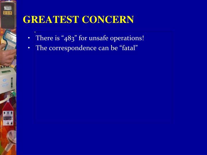 GREATEST CONCERN