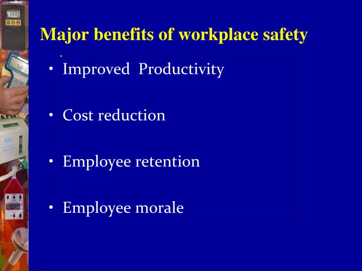 Major benefits of workplace safety