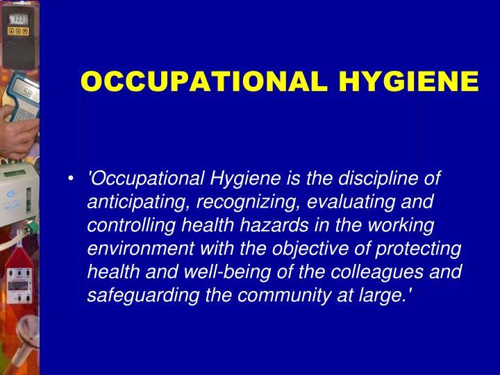 OCCUPATIONAL HYGIENE
