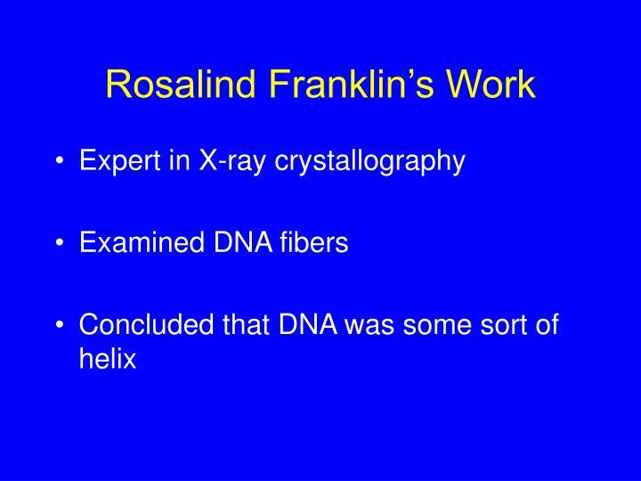 Rosalind Franklin's Work