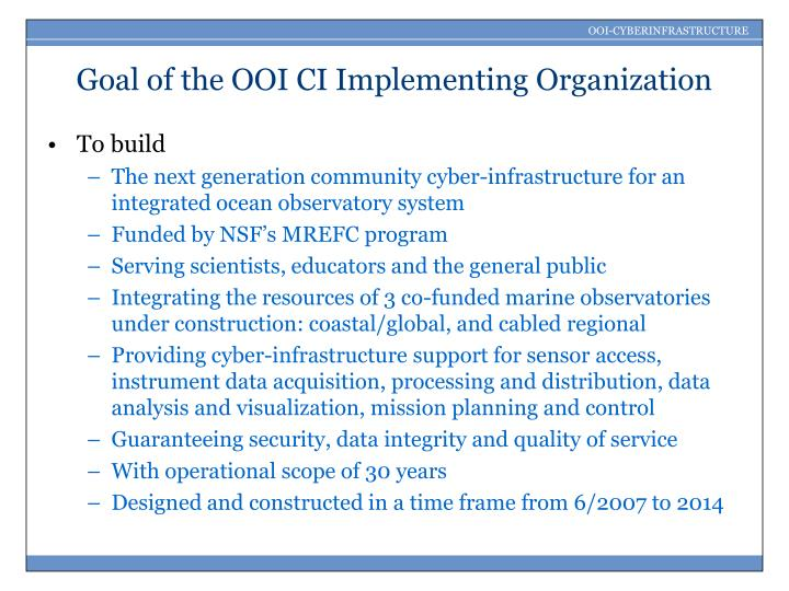 Goal of the OOI CI Implementing Organization