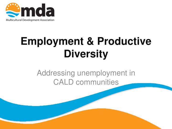 Employment & Productive Diversity
