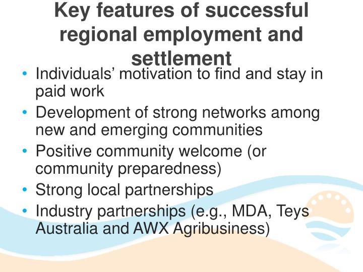 Key features of successful regional employment and settlement