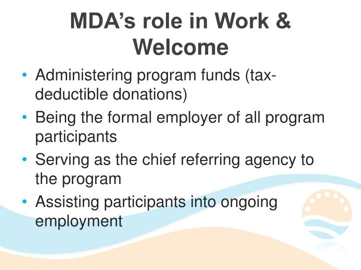 MDA's role in Work & Welcome