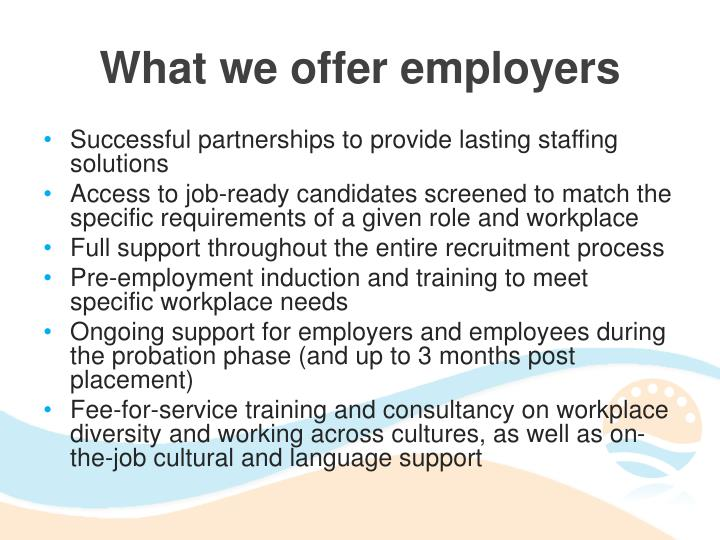 What we offer employers