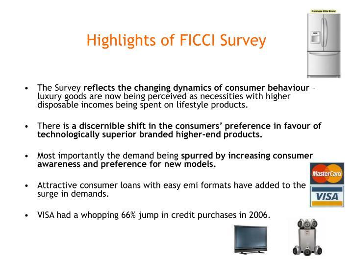 Highlights of FICCI Survey