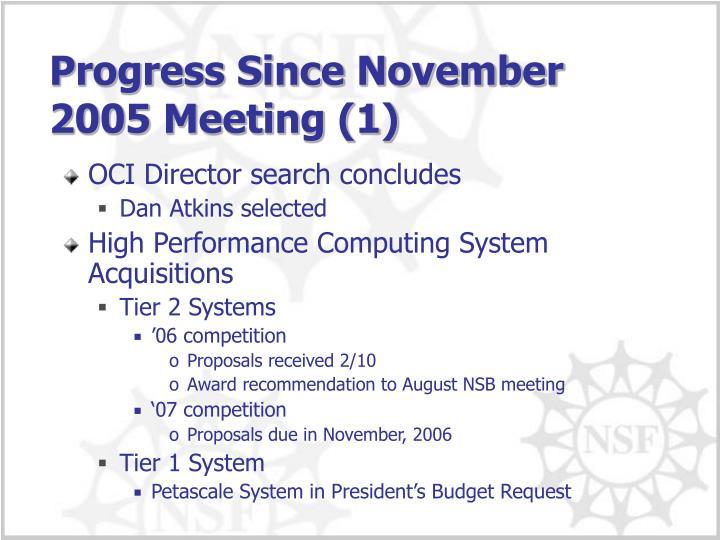 Progress Since November 2005 Meeting (1)