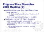 progress since november 2005 meeting 2