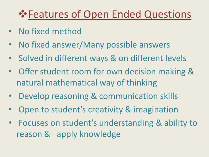 Features of Open Ended Questions