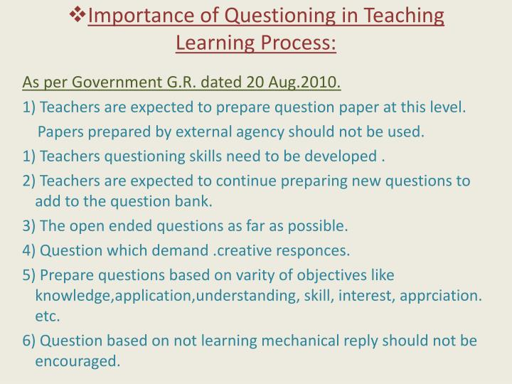 Importance of questioning in teaching learning process