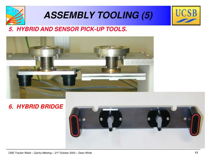 ASSEMBLY TOOLING (5)