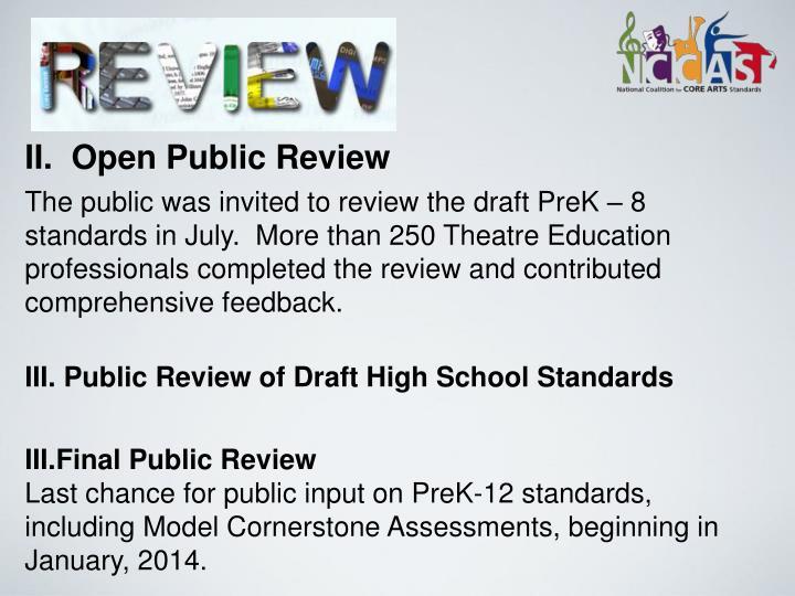 II.  Open Public Review