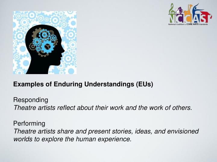 Examples of Enduring Understandings (EUs)