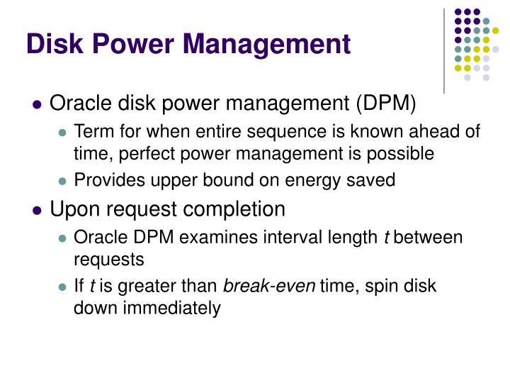 Disk Power Management