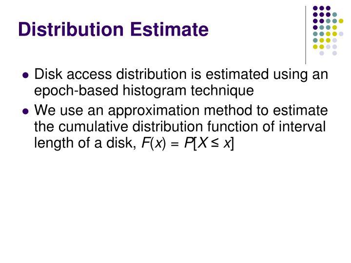 Distribution Estimate