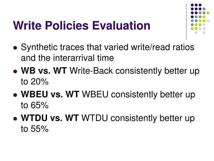 Write Policies Evaluation